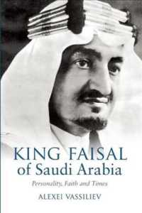 King Faisal of Saudi Arabia : Personality, Faith and Times