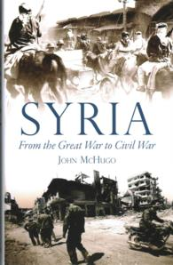 Syria : From the Great War to Civil War -- Hardback