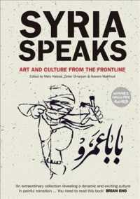 Syria Speaks : Art and Culture from the Frontline