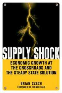 Supply Shock : Economic Growth at the Crossroads and the Steady State Solution