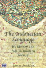 The Indonesian Language : Its History and Role in Modern Society