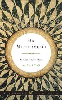 On Machiavelli : The Search for Glory (Liveright Classics)