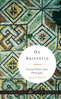 On Aristotle : Saving Politics from Philosophy (Liveright Classics)