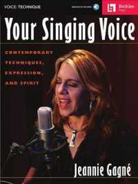 Your Singing Voice : Contemporary Techniques, Expression, and Spirit (PAP/COM)