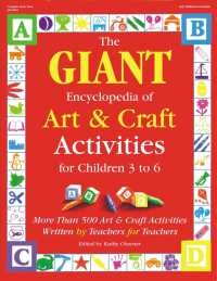 The Giant Encyclopedia of Art and Craft Activities : For Children 3 to 6 : More than 500 Art and Craft Activities Written by Teachers for Teachers