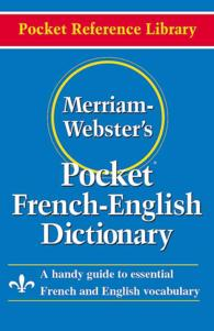 Merriam-Webster's Pocket French-English Dictionary (Bilingual)
