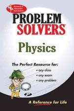 Problem Solvers : Physics (Revised)