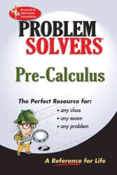 Problem Solvers : Pre-Calculus (Rea's Problem Solvers) (Revised)