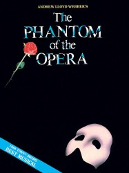 Phantom of the Opera : Piano/Vocal Selections (Melody in the Piano Part), Souvenier Edition