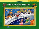 Alfred's Music for Little Mozarts, Music Lesson Book 2 (Alfred's Music for Little Mozarts)