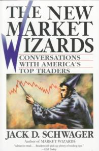 The New Market Wizards : Conversations with America's Top Traders (Reprint)