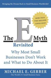 The E-Myth Revisited : Why Most Small Businesses Don't Work and What to Do about It (UPD SUB)