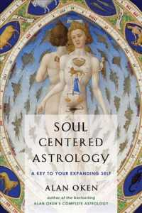 Soul Centered Astrology : A Key to Your Expanding Self