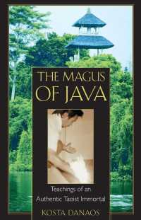 The Magus of Java : Teachings of an Authentic Taoist Immortal