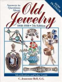 Answers to Questions about Old Jewelry : 1840-1950 (Answers to Questions about Old Jewelry) (7 Original)