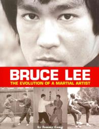 Bruce Lee : The Evolution of a Martial Artist (2ND)