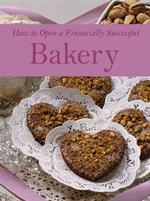 How to Open a Financially Successful Bakery (PAP/CDR)