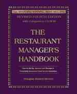 The Restaurant Manager's Handbook : How to Set Up, Operate, and Manage a Financially Successful Food Service Operation (4 HAR/CDR)