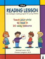 The Reading Lesson : The Intelligent Reading Program for Young Children : Teach Your Child to Read in 20 Easy Lessons (2 Revised)