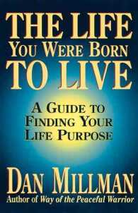 The Life You Were Born to Live : A Guide to Finding Your Life Purpose (Reprint)