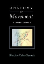 Anatomy of Movement (Revised)