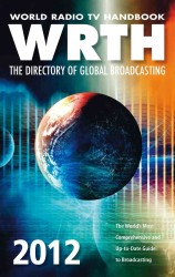 World Radio TV Handbook 2012 : The Directory of Global Broadcasting (World Radio Tv Handbook) (Annual)