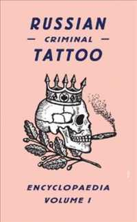 Russian Criminal Tattoo Encyclopaedia &lt;1&gt;