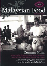 Malaysian Food A Collection of My Favourite Dishes and the Inspiration Behind Them