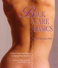 Back Care Basics : A Doctor's Gentle Yoga Program for Back and Neck Pain Relief
