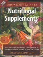 Nutrisearch Comparative Guide to Nutritional Supplements : A Compendium of Products Available in the United States and Canada (4TH)