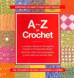 A-z of Crochet -- Spiral bound