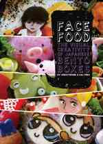 Face Food : The Visual Creativity of Japanese Bento Boxes