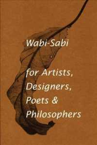 Wabi-Sabi, for Artists, Designers, Poets & Philosophers
