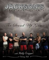 Jackson's MMA : The Stand-up Game