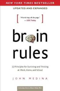 Brain Rules : 12 Principles for Surviving and Thriving at Work, Home, and School (2 UPD EXP)