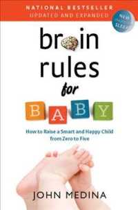 Brain Rules for Baby : How to Raise a Smart and Happy Child from Zero to Five (2 UPD EXP)