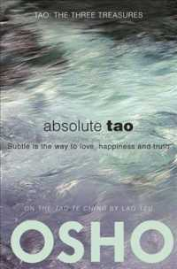Absolute Tao : Subtle Is the Way to Love, Happiness and Truth