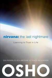 Nirvana: the Last Nightmare : Learning to Trust in Life (Reprint)