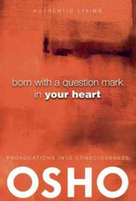 Born with a Question Mark in Your Heart (Authentic Living) (Reprint)