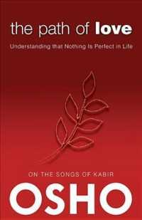 The Path of Love : Understanding That Nothing Is Perfect in Life (Osho Classics)