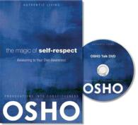 The Magic of Self-Respect : Awakening to Your Own Awareness (Authentic Living) (HAR/DVD)