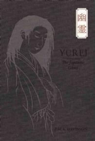 Yurei : The Japanese Ghost