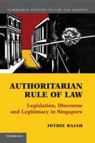 Authoritarian Rule of Law : Legislation, Discourse and Legitimacy in Singapore (Cambridge Studies in Law and Society)