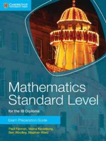 Mathematics Standard Level for Ib Diploma Exam Preparation Guide (Ib Diploma)