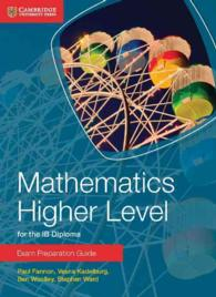Mathematics Higher Level for the IB Diploma Exam Preparation Guide (Cambridge Exam Preparation Guides for the Ib Diploma)