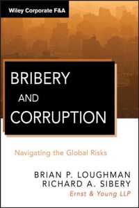 Bribery and Corruption : Navigating the Global Risks (Wiley Corporate F&a)