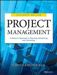 Project Management : A Systems Approach to Planning, Scheduling, and Controlling -- Hardback (11 Rev ed)