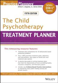 The Child Psychotherapy Treatment Planner : Includes Dsm-5 Updates (Practiceplanners) (5TH)