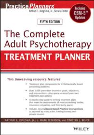 The Complete Adult Psychotherapy Treatment Planner : Includes Dsm-5 Updates (Practiceplanners) (5TH)