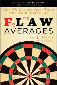 The Flaw of Averages : Why We Underestimate Risk in the Face of Uncertainty (Reprint)